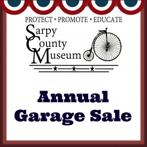 Annual Garage Sale Fundraiser @ Sarpy County Museum | Bellevue | Nebraska | United States