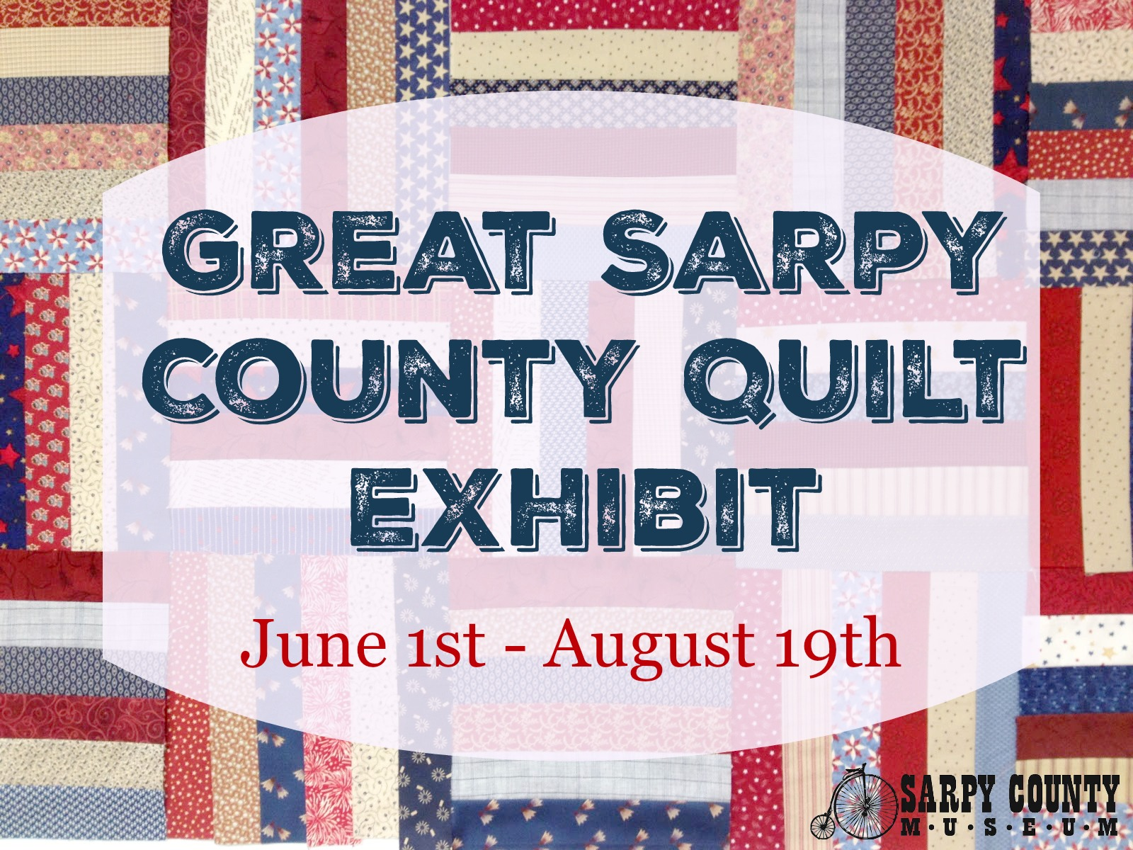 Great Sarpy County Quilt Exhibit  Sarpy County Museum - Great museums in us