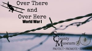Sarpy County during WWI @ Sarpy County Museum | Bellevue | Nebraska | United States