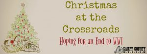 Christmas at the Crossroads: Hoping for an End to WWI @ Sarpy County Museum | Bellevue | Nebraska | United States